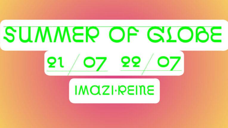 Summer of Globe Facebook events Imazi Reine