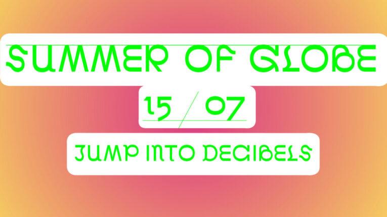 Summer of Globe Facebook events jump into decibels