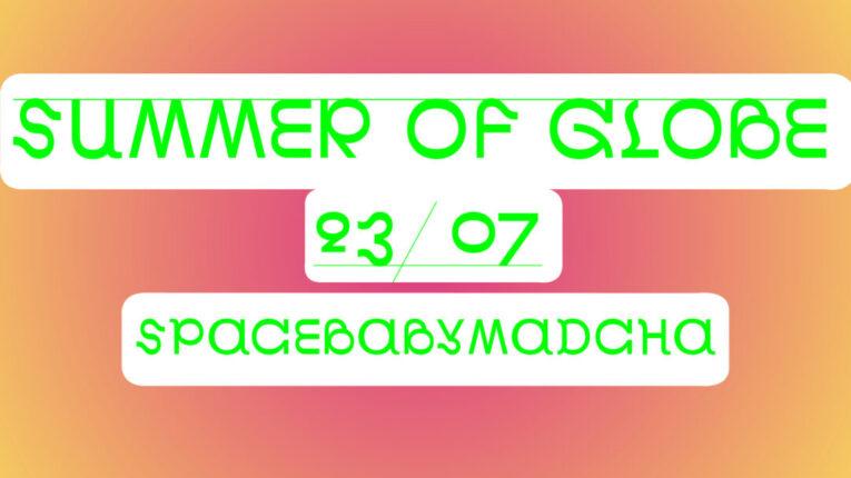 Summer of Globe Facebook events Spacebabymadcha