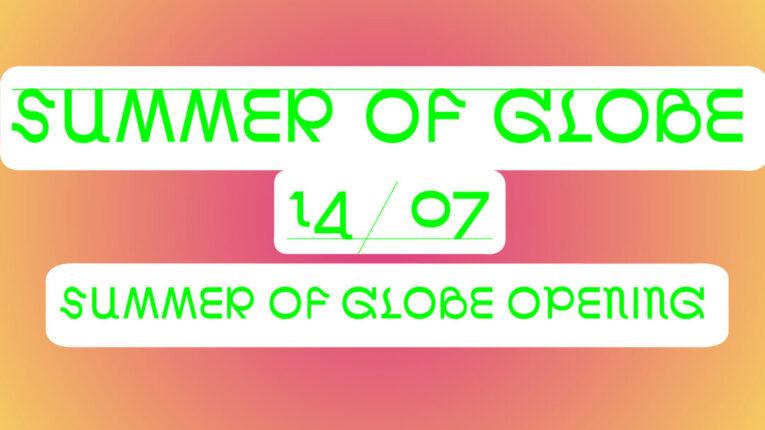 Summer of Globe Facebook opening